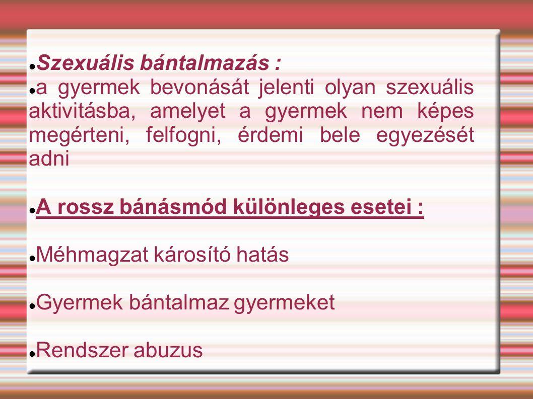 Szexuális bántalmazás :