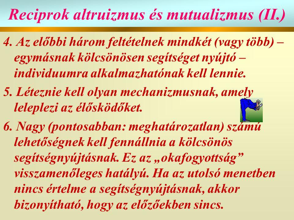 Reciprok altruizmus és mutualizmus (II.)