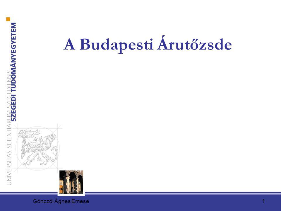 A Budapesti Árutőzsde Gönczöl Ágnes Emese