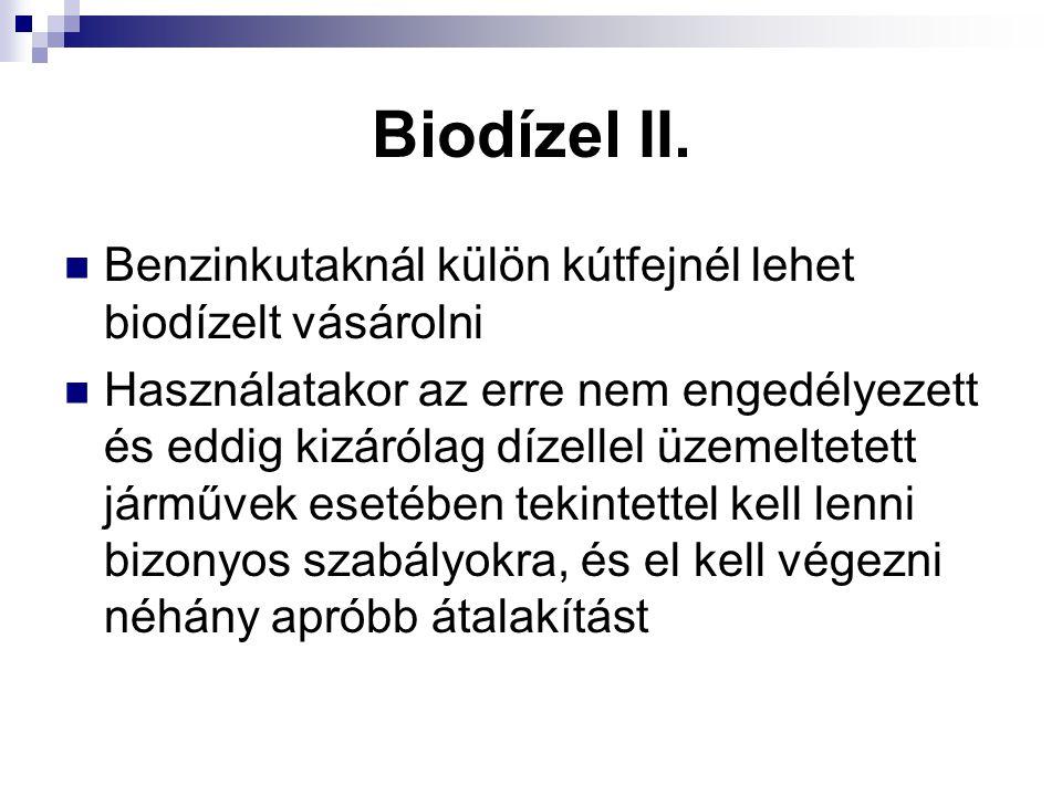 Biodízel II. Benzinkutaknál külön kútfejnél lehet biodízelt vásárolni