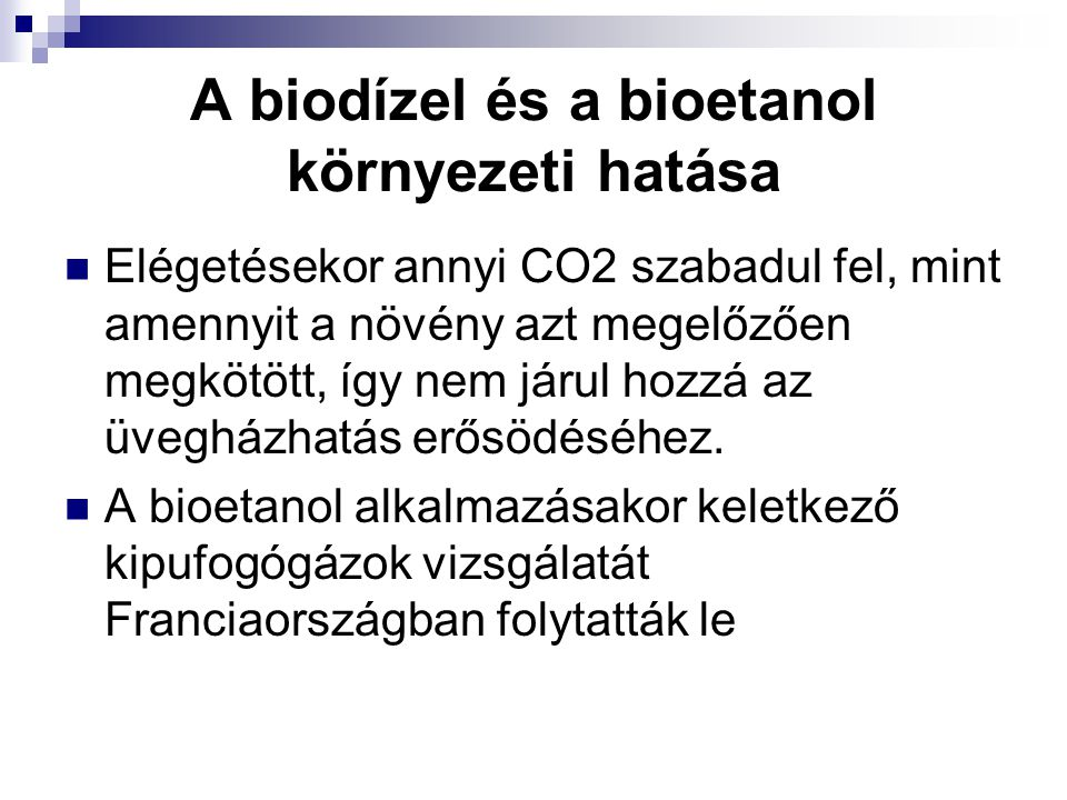 A biodízel és a bioetanol környezeti hatása