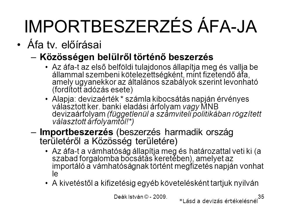 IMPORTBESZERZÉS ÁFA-JA