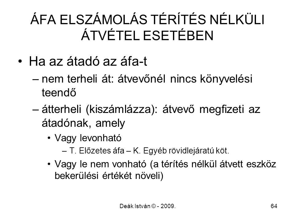 ÁFA ELSZÁMOLÁS TÉRÍTÉS NÉLKÜLI ÁTVÉTEL ESETÉBEN