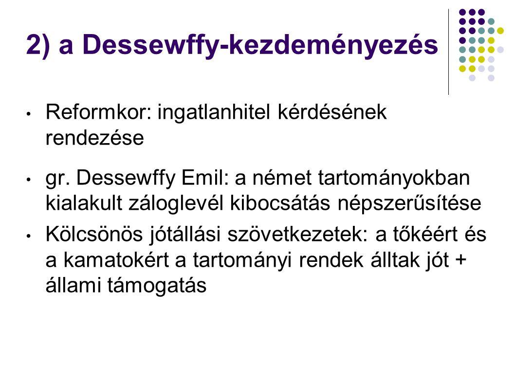 2) a Dessewffy-kezdeményezés