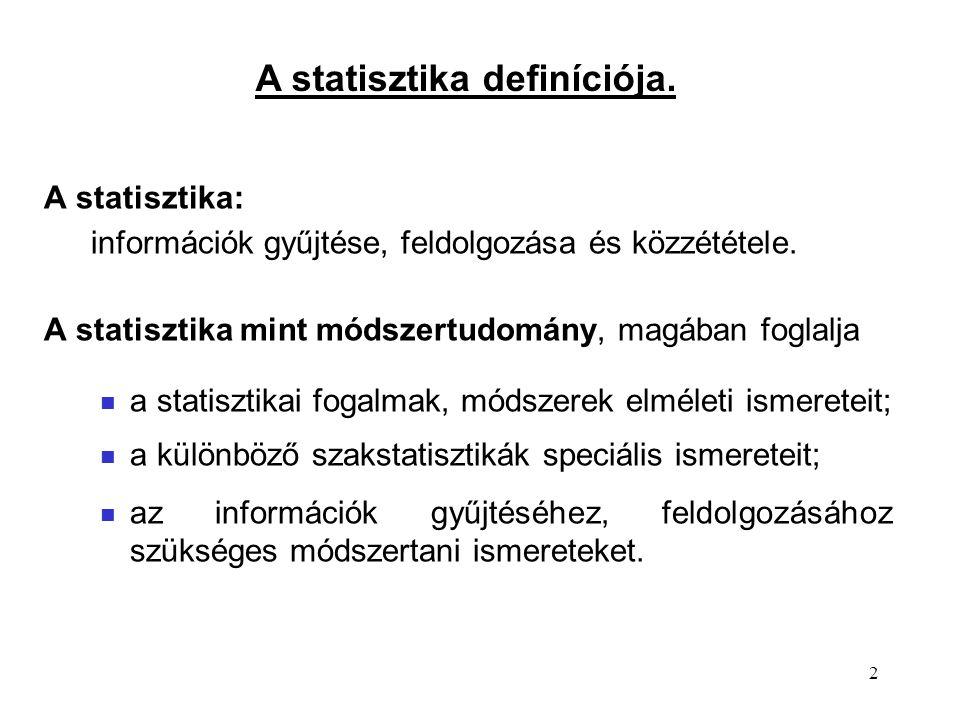 A statisztika definíciója.
