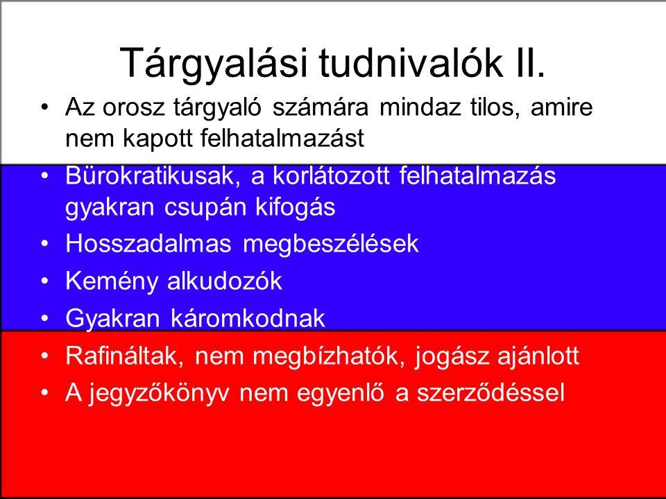 Tárgyalási tudnivalók II.