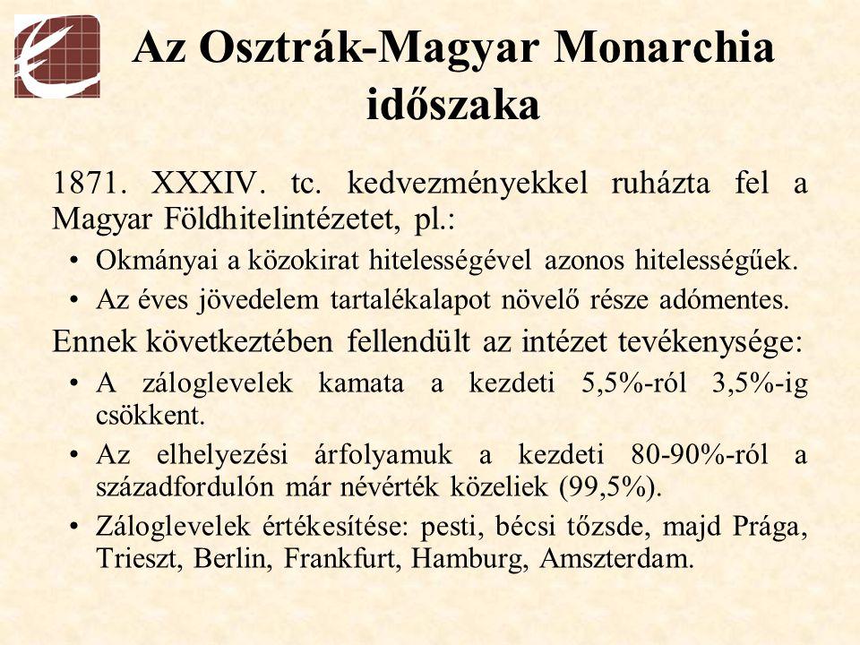 Az Osztrák-Magyar Monarchia időszaka