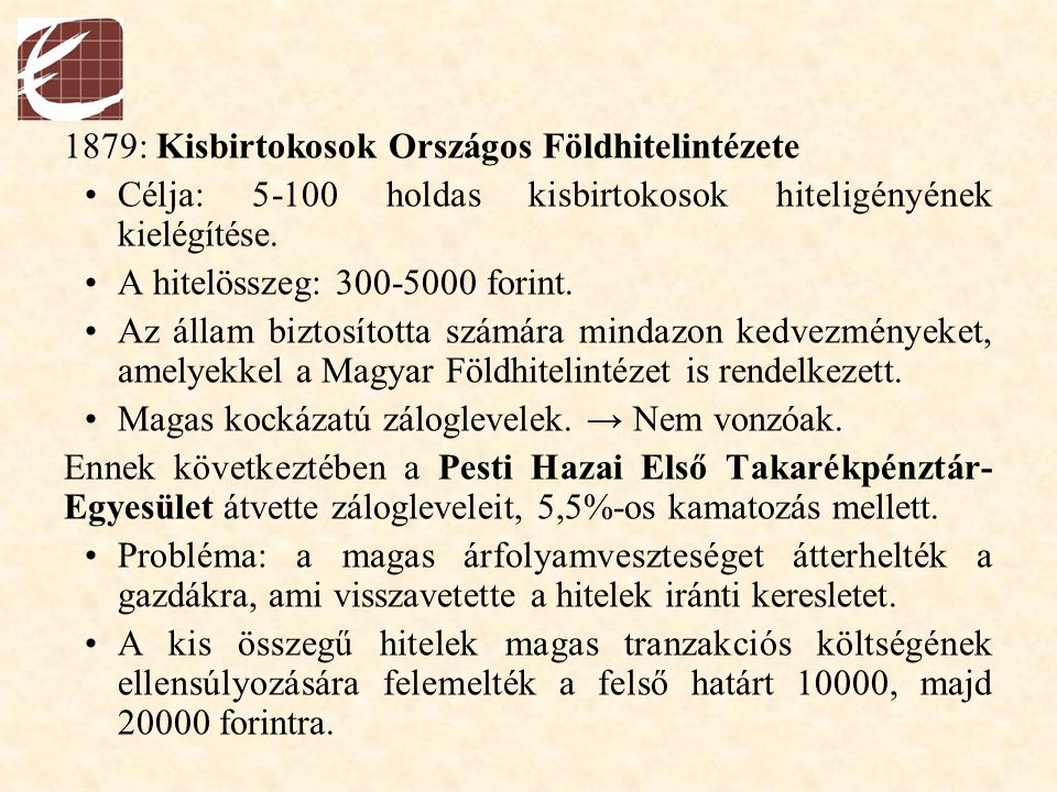 1879: Kisbirtokosok Országos Földhitelintézete