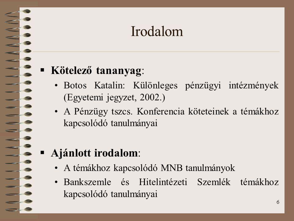 Irodalom Kötelező tananyag: Ajánlott irodalom: