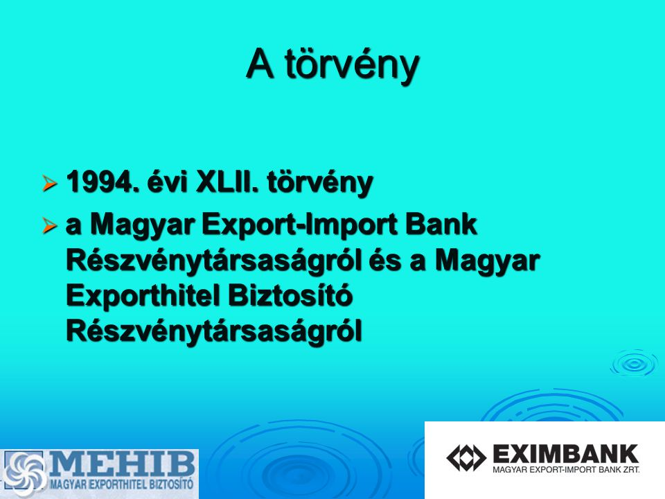A törvény 1994. évi XLII. törvény