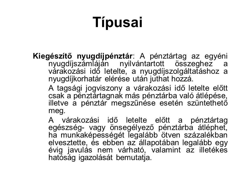 Típusai