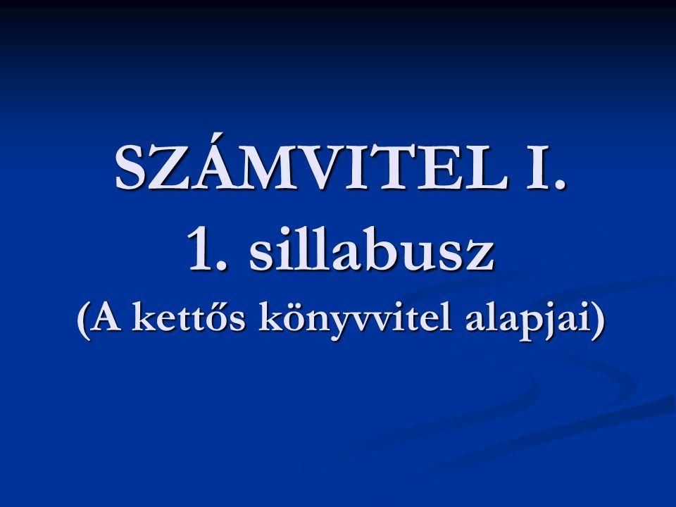 SZÁMVITEL I. 1. sillabusz (A kettős könyvvitel alapjai)