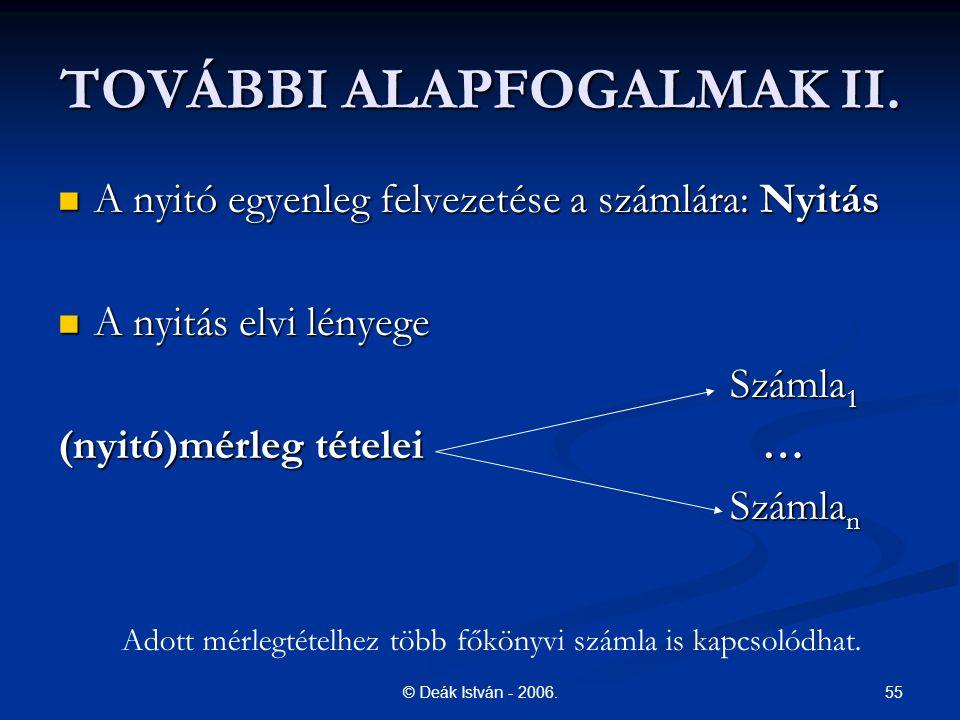 TOVÁBBI ALAPFOGALMAK II.