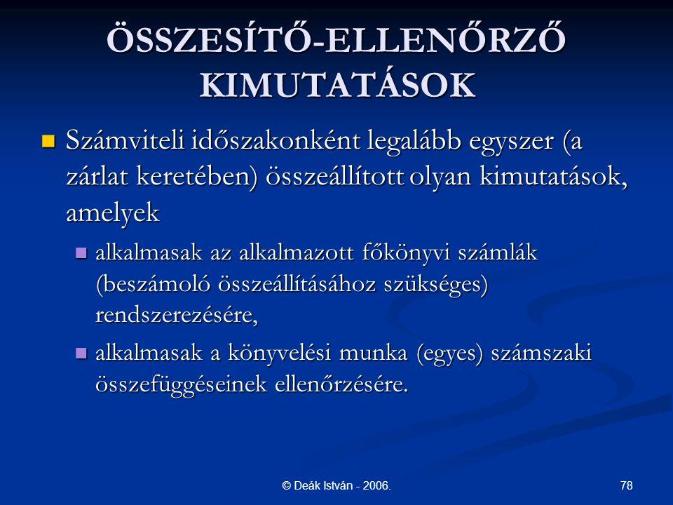 ÖSSZESÍTŐ-ELLENŐRZŐ KIMUTATÁSOK