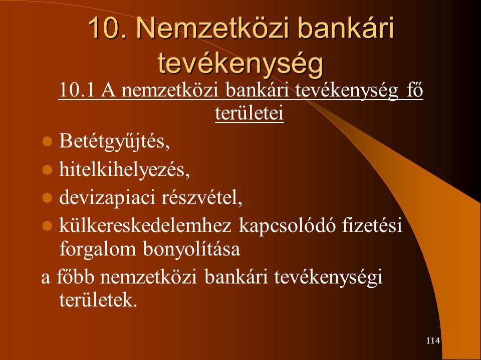 10. Nemzetközi bankári tevékenység