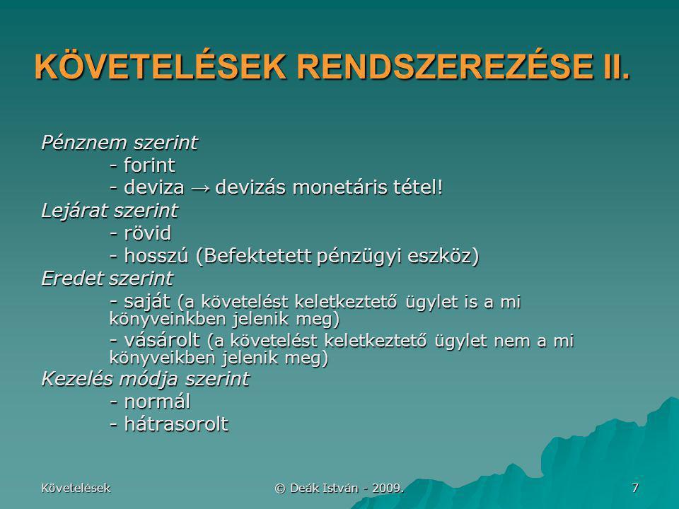 KÖVETELÉSEK RENDSZEREZÉSE II.
