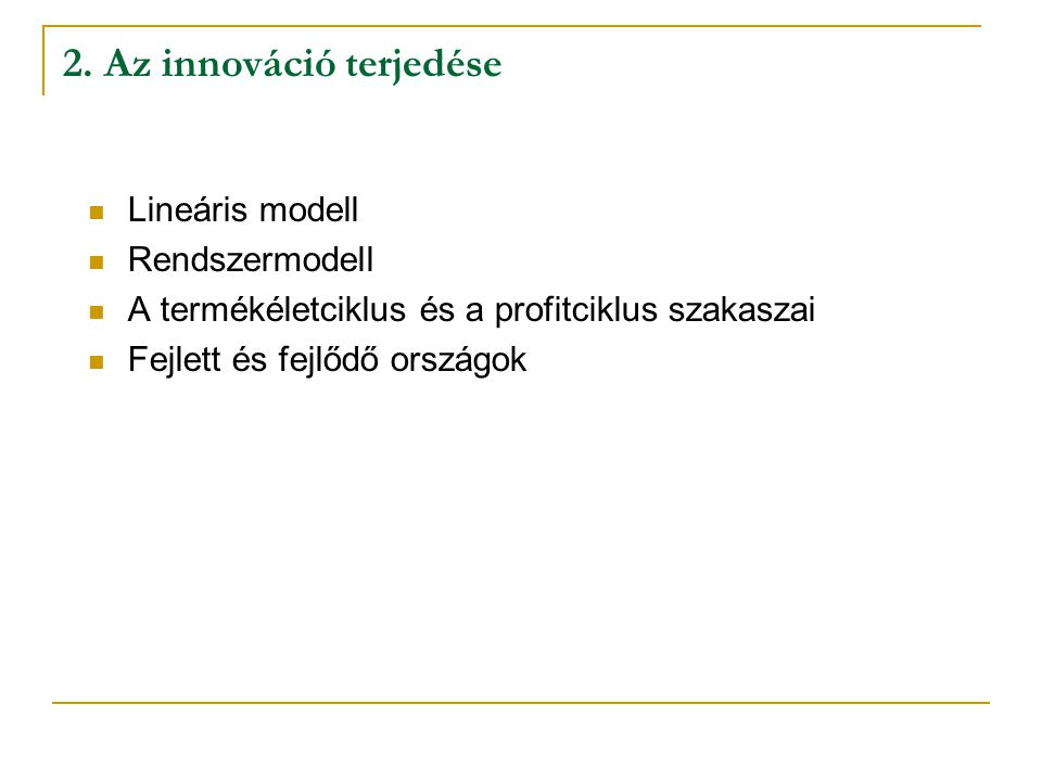 2. Az innováció terjedése