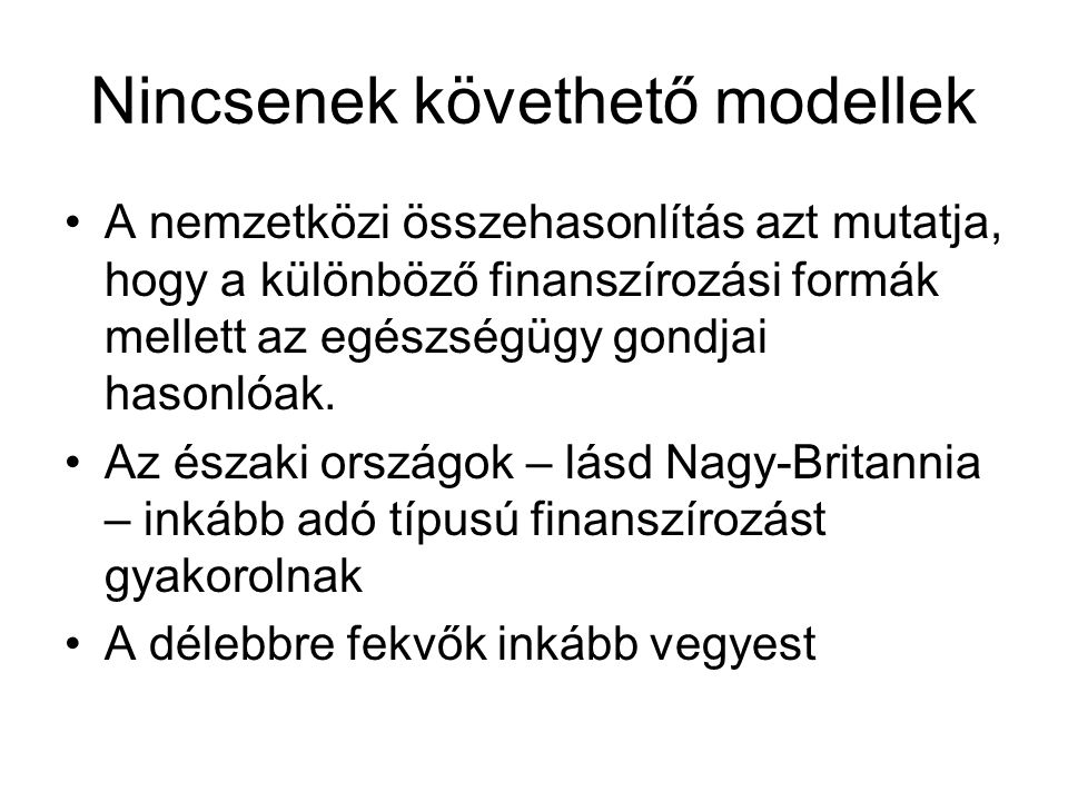 Nincsenek követhető modellek
