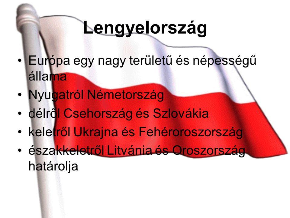 Lengyelország Európa egy nagy területű és népességű állama