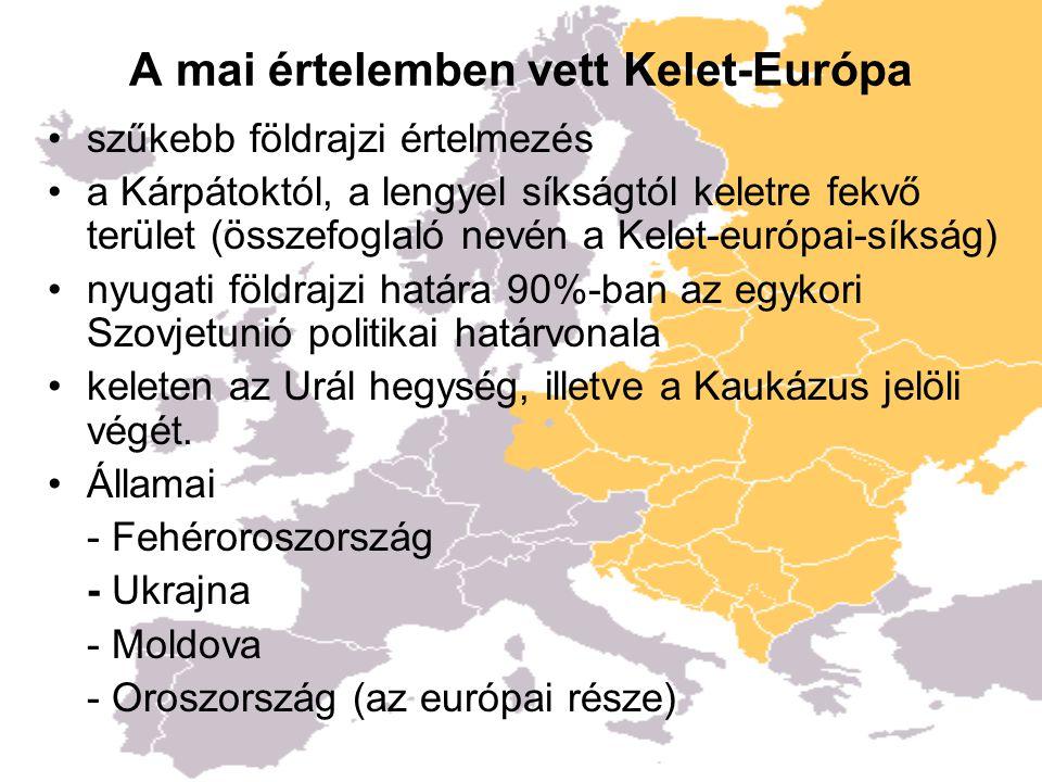 A mai értelemben vett Kelet-Európa