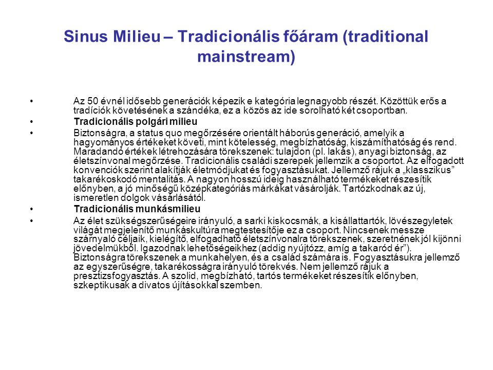 Sinus Milieu – Tradicionális főáram (traditional mainstream)