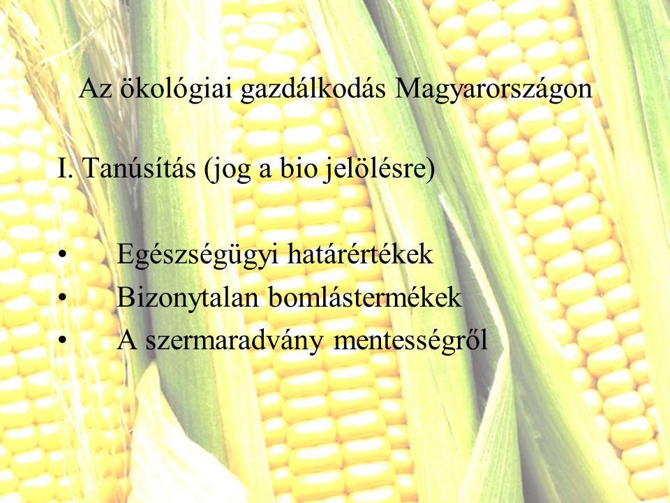 Az ökológiai gazdálkodás Magyarországon