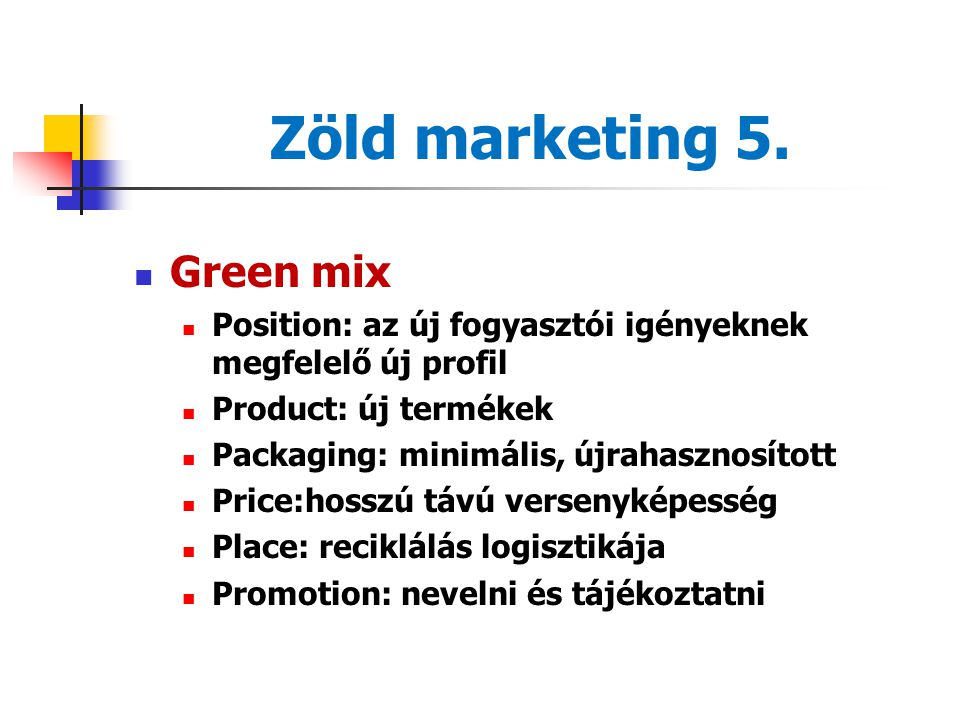 Zöld marketing 5. Green mix