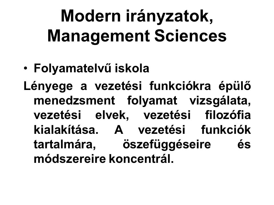 Modern irányzatok, Management Sciences
