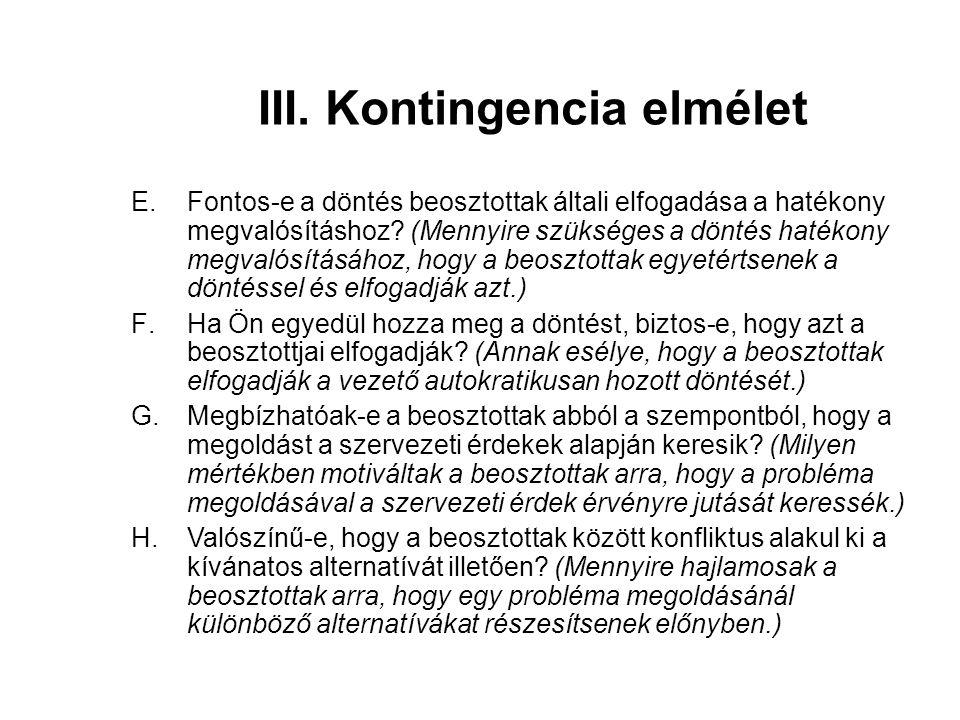 III. Kontingencia elmélet