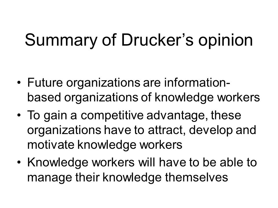 Summary of Drucker's opinion