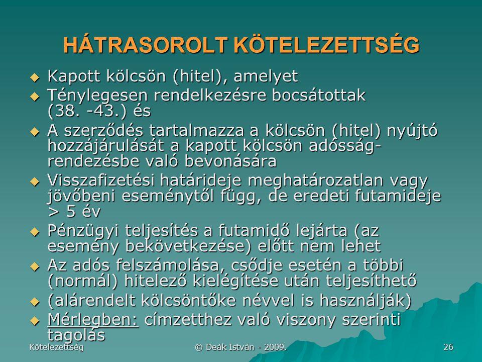 HÁTRASOROLT KÖTELEZETTSÉG