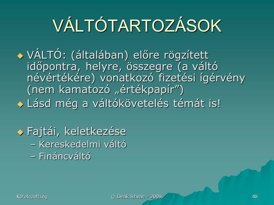 VÁLTÓTARTOZÁSOK