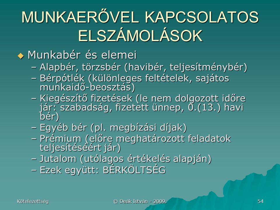 MUNKAERŐVEL KAPCSOLATOS ELSZÁMOLÁSOK