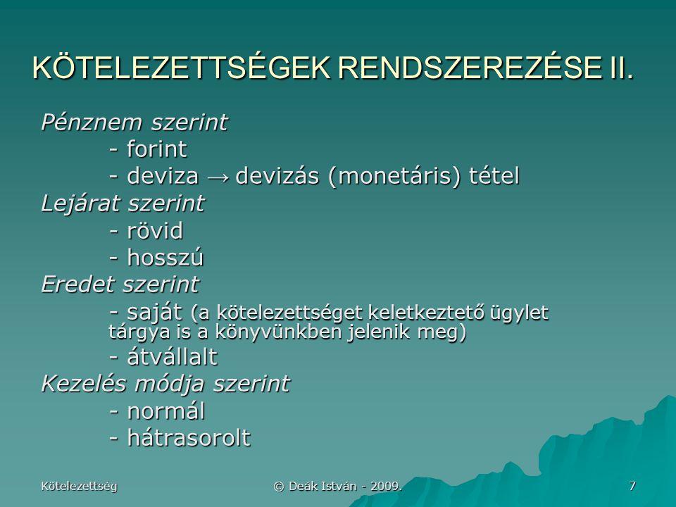 KÖTELEZETTSÉGEK RENDSZEREZÉSE II.