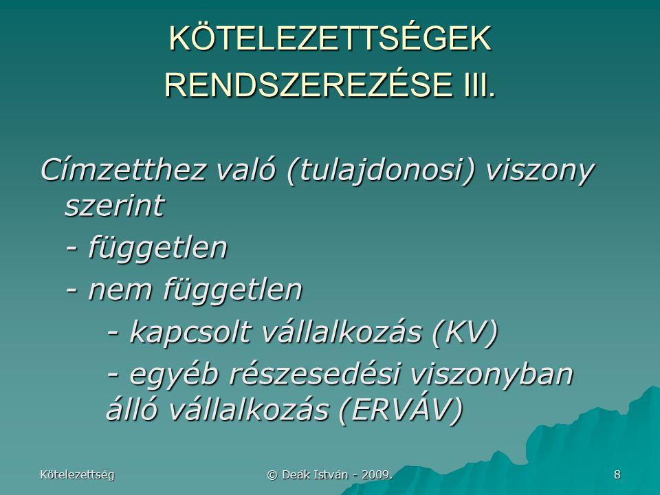 KÖTELEZETTSÉGEK RENDSZEREZÉSE III.
