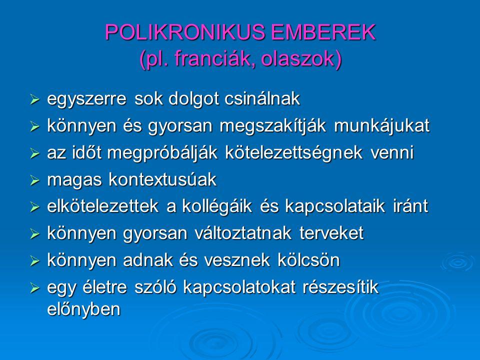 POLIKRONIKUS EMBEREK (pl. franciák, olaszok)