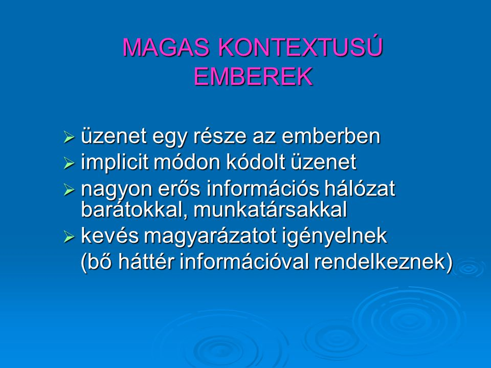 MAGAS KONTEXTUSÚ EMBEREK