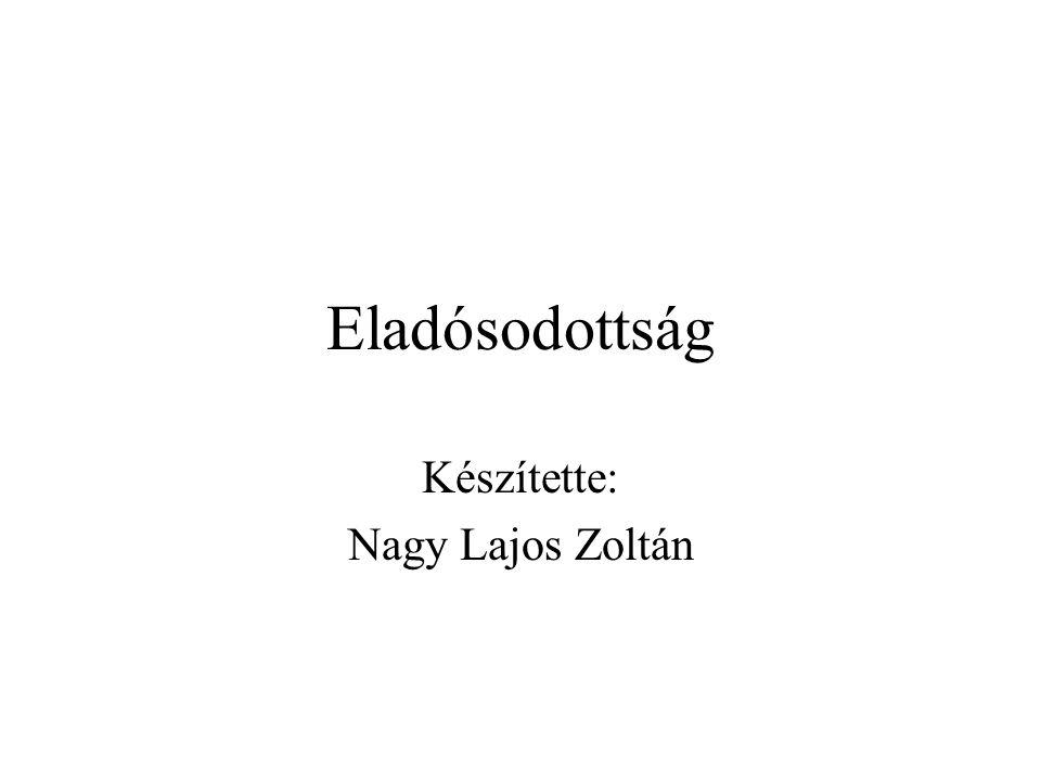 Készítette: Nagy Lajos Zoltán