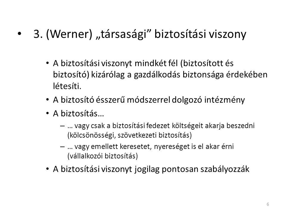 """3. (Werner) """"társasági biztosítási viszony"""