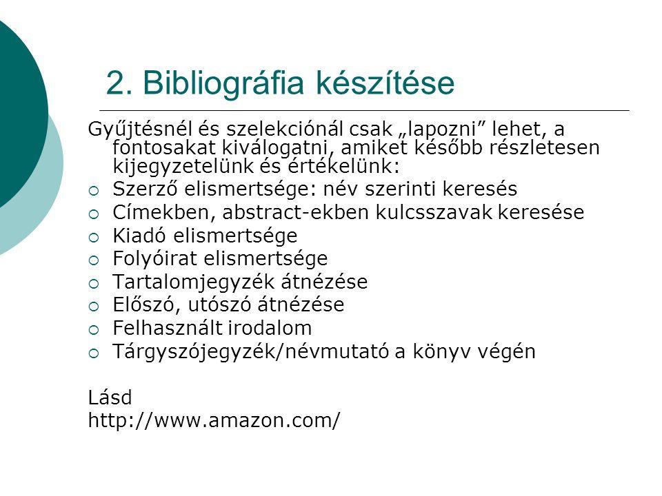 2. Bibliográfia készítése