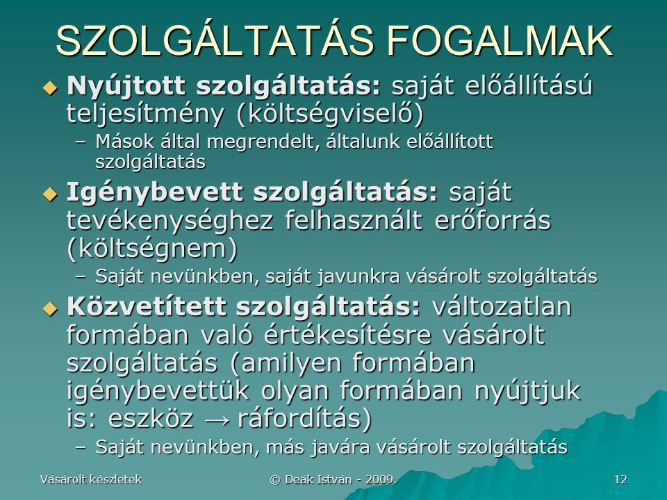 SZOLGÁLTATÁS FOGALMAK