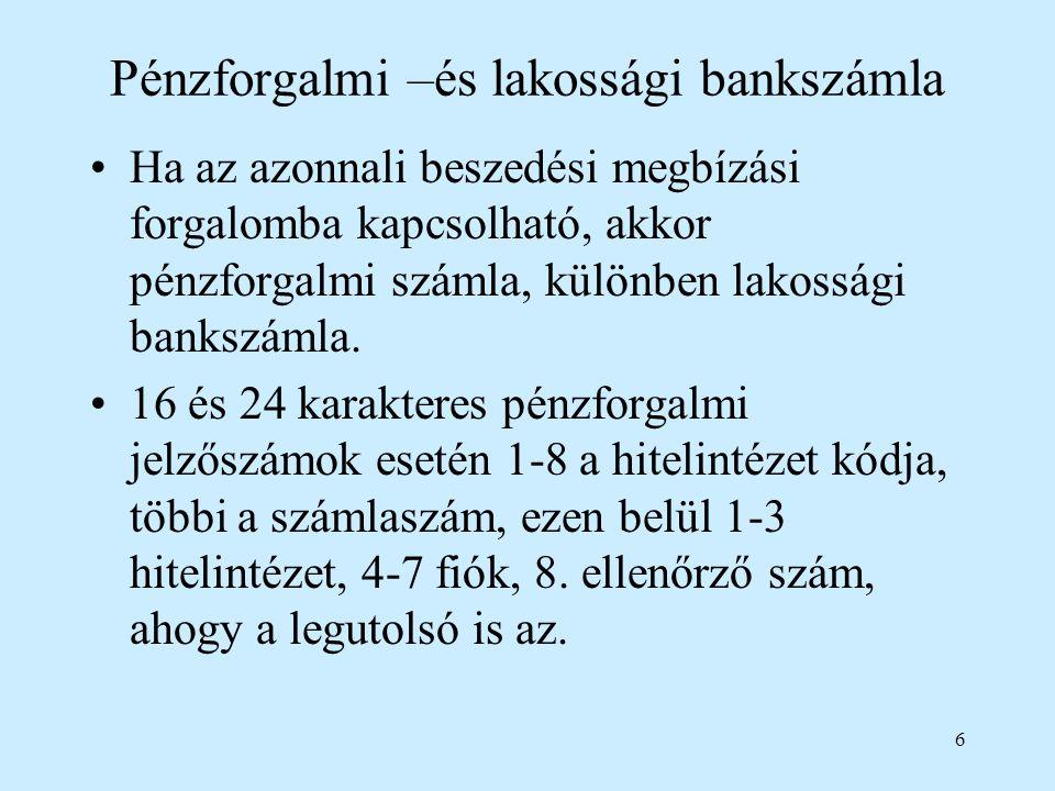 Pénzforgalmi –és lakossági bankszámla