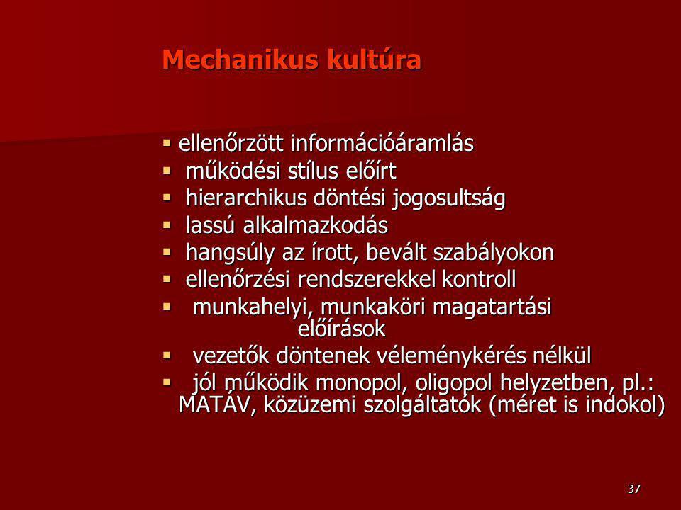 Mechanikus kultúra ellenőrzött információáramlás