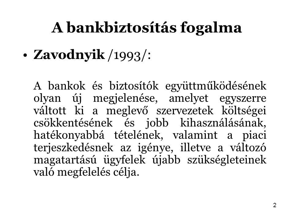 A bankbiztosítás fogalma
