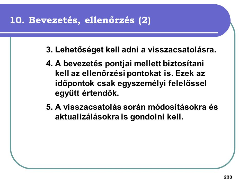 10. Bevezetés, ellenőrzés (2)