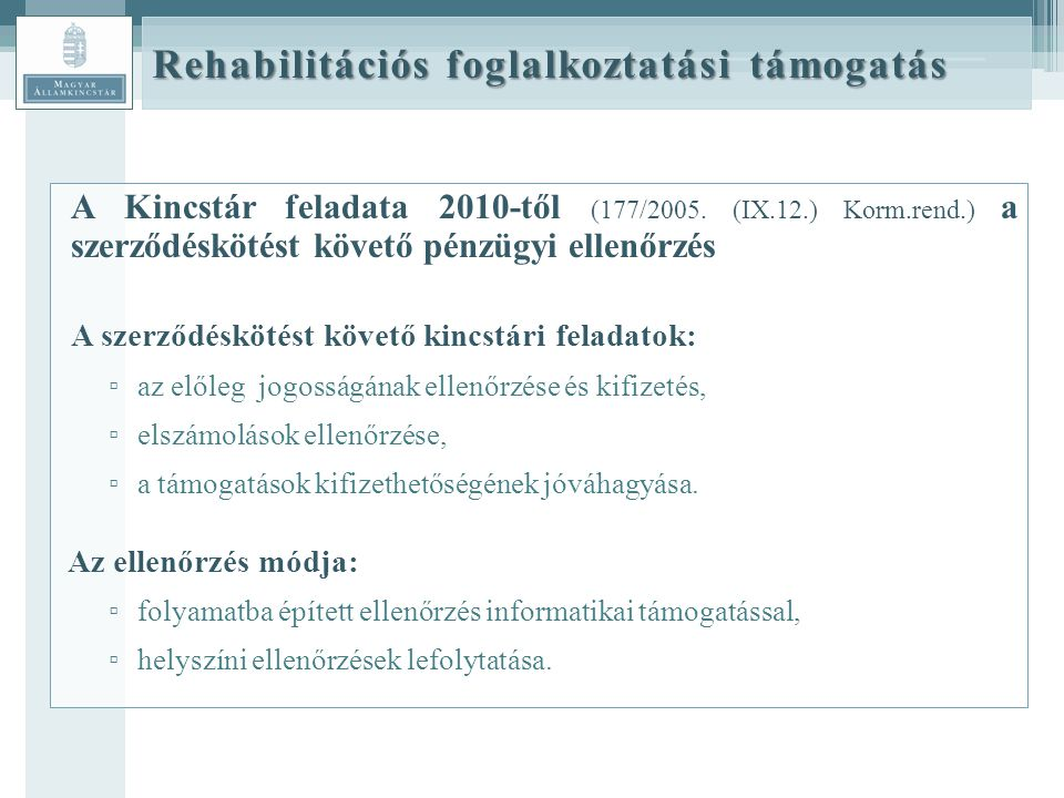 Rehabilitációs foglalkoztatási támogatás