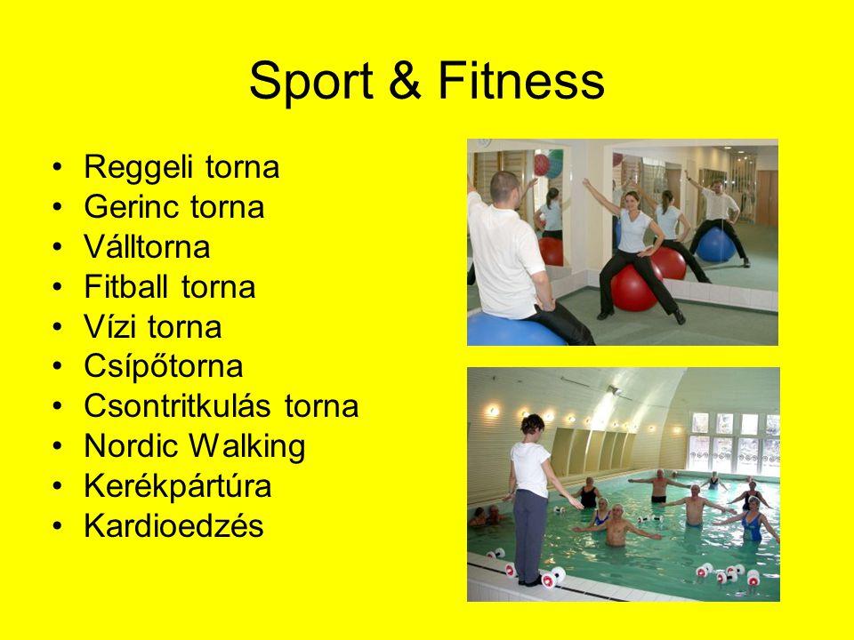 Sport & Fitness Reggeli torna Gerinc torna Válltorna Fitball torna