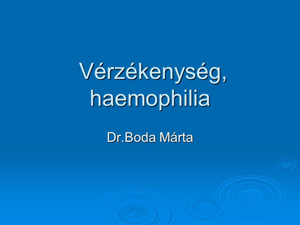 Vérzékenység, haemophilia