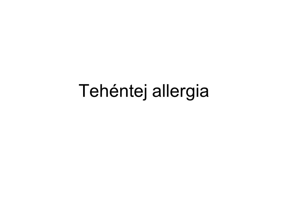 Tehéntej allergia