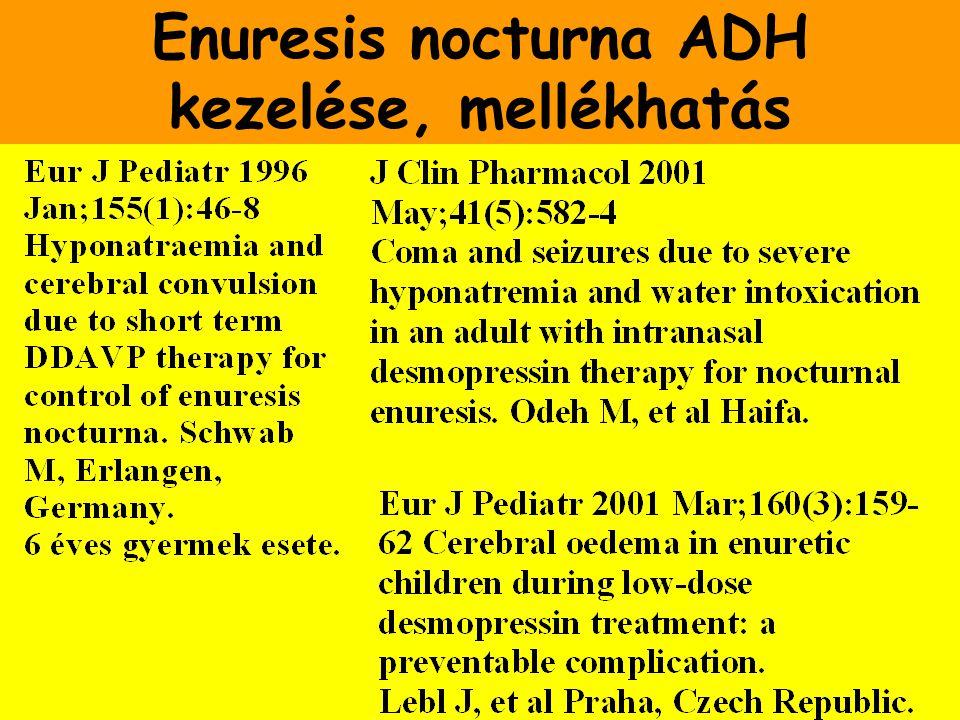 Enuresis nocturna ADH kezelése, mellékhatás